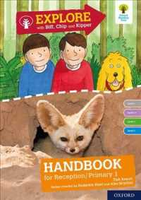 Oxford Reading Tree Explore with Biff, Chip and Kipper: Levels 1 to 3: Reception/P1 Handbook (Oxford Reading Tree Explore with Biff, Chip and Kipper)