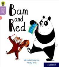 Oxford Reading Tree Story Sparks: Oxford Level 1+: Bam and Red (Oxford Reading Tree Story Sparks) -- Paperback / softback