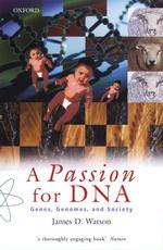 Passion for DNA : Genes, Genomes and Society -- Paperback / softback