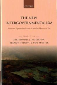 The New Intergovernmentalism : States and Supranational Actors in the Post-maastricht Era