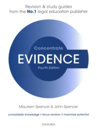 Evidence Concentrate : Law Revision and Study Guide (Concentrate) (4 STG)