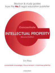 Intellectual Property Law Concentrate : Law Revision and Study Guide (Concentrate) (2 STG)