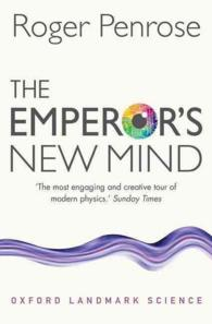 R.ペンローズ『皇帝の新しい心:コンピュータ・心・物理法則』(原書)<br>The Emperor's New Mind : Concerning Computers, Minds, and the Laws of Physics (Revised)