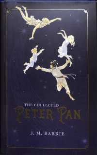 ピーター・パン物語集<br>The Collected Peter Pan (Oxford World's Classics Hardback Collection)