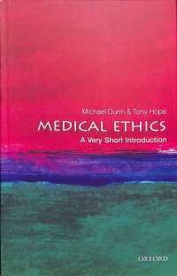 一冊でわかる医療倫理学(第2版)<br>Medical Ethics : A Very Short Introduction (Very Short Introductions) (2ND)