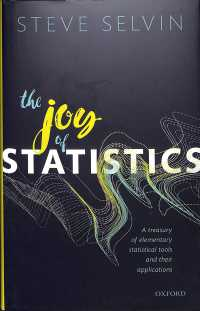 The Joy of Statistics : A Treasury of Elementary Statistical Tools and Their Applications