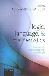 Logic, Language, and Mathematics : Themes from the Philosophy of Crispin Wright