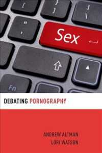 ポルノグラフィー論争<br>Debating Pornography (Debating Ethics)