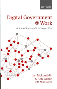 電子政府の機能:社会情報学の視点<br>Digital Government at Work : A Social Informatics Perspective