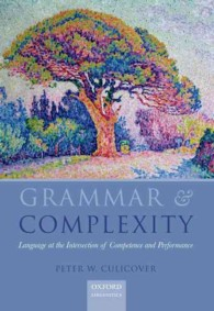 P.カリカバー著/文法と複雑性<br>Grammar and Complexity : Language at the Intersection of Competence and Performance