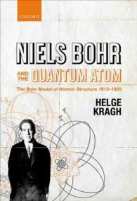 Niels Bohr and the Quantum Atom : The Bohr Model of Atomic Structure 1913-1925