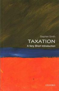 Taxation : A Very Short Introduction (Very Short Introductions)