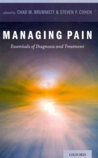 Managing Pain : Essentials of Diagnosis and Treatment (1ST)
