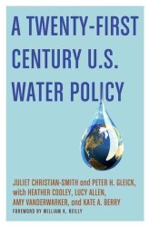 21世紀米国の水資源政策<br>A Twenty-First Century U.S. Water Policy