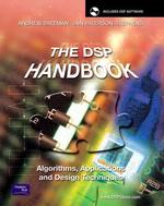The DSP Handbook : Algorithms, Applications and Design Techniques (HAR/CDR)