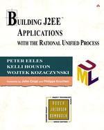 Building J2Ee Applications with the Rational Unified Process (Addison-wesley Object Technology Series)