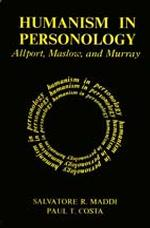 Humanism in Personology : Allport, Maslow, and Murray