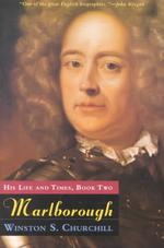 Marlborough : His Life and Times : Consisting of Volumes III and IV of the Original Work 〈002〉
