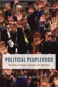 Political Peoplehood : The Roles of Values, Interests, and Identities