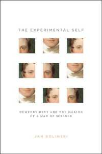 ハンフリー・デーヴィと科学者の誕生<br>The Experimental Self : Humphry Davy and the Making of a Man of Science (Synthesis)