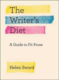 The writer's diet : paper a guide to fit prose Chicago guides to writing, editing, and publishing