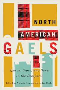 North American Gaels : Speech, Story, and Song in the Diaspora (Mcgill-queen's Studies in Ethnic History)