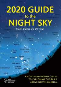 2020 Guide to the Night Sky : A Month-by-month Guide to Exploring the Skies above North America (Guide to the Night Sky)