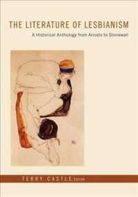 レズビアン文学:歴史的アンソロジー<br>The Literature of Lesbianism : A Historical Anthology from Ariosto to Stonewall