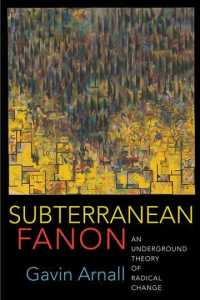 Subterranean Fanon : An Underground Theory of Radical Change