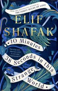 10 Minutes 38 Seconds in this Strange World -- Paperback (English Language Edition)