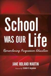 School Was Our Life : Remembering Progressive Education (Counterpoints: Music and Education)