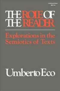 The Role of the Reader : Explorations in the Semiotics of Texts (Reprint)