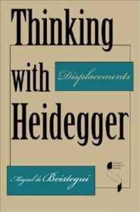Thinking with Heidegger : Displacements (Studies in Continental Thought)