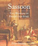 Sassoon : The Worlds of Philip and Sybil