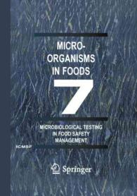 Microorganisms in Foods 7 : Microbiological Testing in Food Safety Management 〈7〉