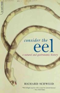 Consider the Eel : A Natural and Gastronomic History