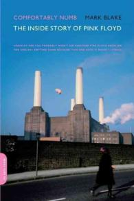 Comfortably Numb : The inside Story of Pink Floyd