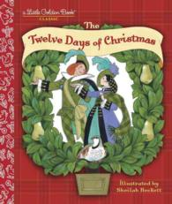 The Twelve Days of Christmas (Little Golden Books)