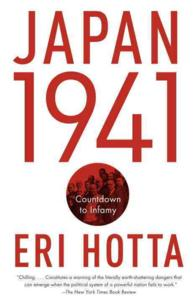 Japan 1941 : Countdown to Infamy (Reprint)