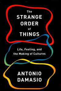 The strange order of things life, feeling, and the making of the cultures