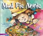 Mud Pie Annie : God's Recipe for Doing Your Best (Big Ideas Books)