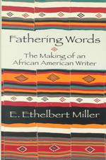 Fathering Words : The Making of an African American Writer