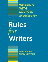 Working with Sources : Exercises for Rules for Writers (7TH)