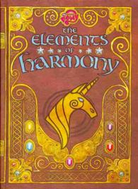 The Elements of Harmony : Friendship Is Magic: the Official Guidebook (My Little Pony)
