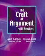 The Craft of Argument with Readings
