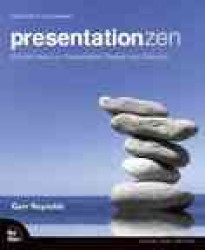 Presentation Zen : Simple Ideas on Presentation Design and Delivery (1ST)
