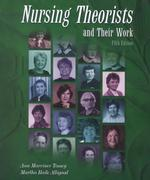 Nursing Theorists and Their Work (Nursing Theorists and Their Work)
