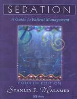 Sedation : A Guide to Patient Management (4 SUB)