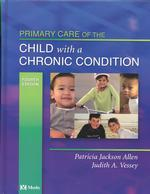 Primary Care of the Child with a Chronic Condition (4TH)