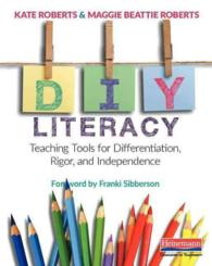 Diy Literacy : Teaching Tools for Differentiation, Rigor, and Independence
